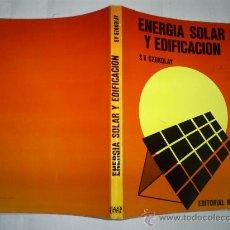 Libros de segunda mano: ENERGÍA SOLAR Y EDIFICACIÓN S. V. SZOKOLAY BLUME EDICIONES 1978 RM53217. Lote 28613502