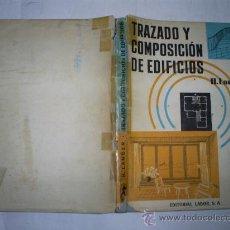 Libros de segunda mano: TRAZADO Y COMPOSICIÓN DE EDIFICIOS H. LANGER EDITORIAL LABOR, 1960 RM53219. Lote 28613517