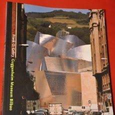 Libros de segunda mano: FRANK O. GEHRY GUGGENHEIM MUSEUM BILBAO DE VAN BRUGGEN. Lote 28664097