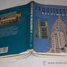 Libros de segunda mano: INTRODUCCIÓN A LA ARQUITECTURA DEL SIGLO XX. LUCY PEEL, POLLY POWELL, ALEXANDER GARRETT RM30532. Lote 29257629