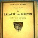 Libros de segunda mano: PALACIO DEL LOUVRE, SU CONSTRUCCION LUIS XIV A HOY. ENRIQUE VERNE - 49 GRABADOS DE ARQUITECTURA 1923. Lote 165198777
