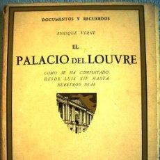 Libros de segunda mano: PALACIO DEL LOUVRE, SU CONSTRUCCION LUIS XIV A HOY. ENRIQUE VERNE - 49 GRABADOS DE ARQUITECTURA 1923. Lote 194720413