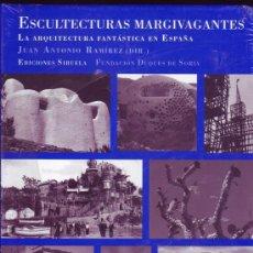 Libros de segunda mano: ESCULTECTURAS MARGIVAGANTES. .LA ARQUITECTURA FANTÁSTICA EN ESPAÑA .JUAN ANTONIO RAMÍREZ . . Lote 29385753