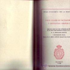 Libros de segunda mano: CASAS REALES EN MONASTERIOS Y CONVENTOS ESPANOLES. FERNANDO CHUECA GOITIA. DISC. ING. RAH.. Lote 29801374