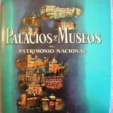 Libros de segunda mano: PALACIOS Y MUSEOS DEL PATRIMONIO NACIONAL. FORMATO GRAN LUJO, 575 PÁGS. MUY ILUSTRADAS EN 1970. Lote 30445560