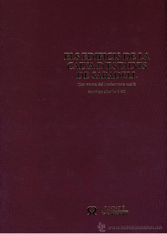 Libros de segunda mano: ELS EDIFICIS DE LA CAIXA D'ESTALVIS DE SABADELL. - Foto 2 - 30514587