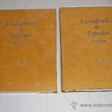 Libros de segunda mano: CATEDRALES DE ESPAÑA (2 TOMOS) AB22221. Lote 30679482