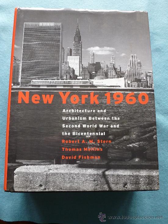 NEW YORK 1960. ARQUITECTURA Y URBANISMO. ROBERT A.M. STERN (Libros de Segunda Mano - Bellas artes, ocio y coleccionismo - Arquitectura)