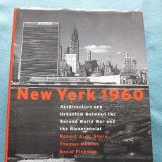 Libros de segunda mano: NEW YORK 1960. ARQUITECTURA Y URBANISMO. ROBERT A.M. STERN. Lote 30748803