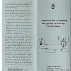 Libros de segunda mano: TRIPTICO.AMPLIACIÓN CEMENTERIO.PAREDES DE BUITRAGO (PUENTES VIEJAS).COOPERACIÓN MUNICIPAL.1985-1986.. Lote 30947898
