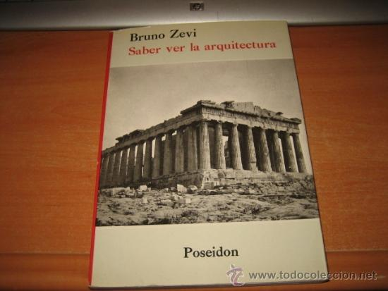 libro saber ver la arquitectura de bruno zevi