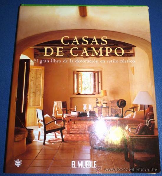 Casas de campo el gran libro de la decoraci n comprar for Decoracion de casas bellas