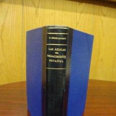 Libros de segunda mano: LAS ÁGUILAS DEL RENACIMIENTO ESPAÑOL 1941 MANUEL GÓMEZ-MORENO. Lote 32046220