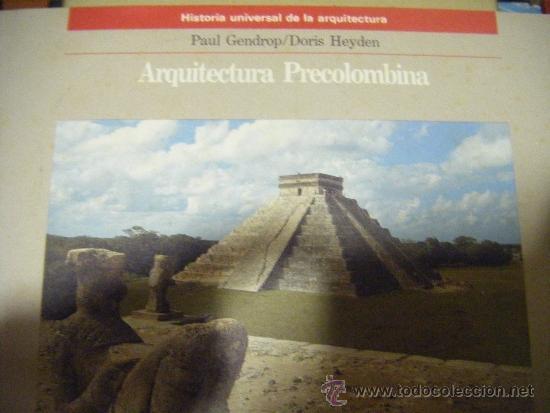 ARQUITECTURA PRECOLOMBINA. AGUILAR. HISTORIA UNIVERSAL ARQUITECTURA (Libros de Segunda Mano - Bellas artes, ocio y coleccionismo - Arquitectura)