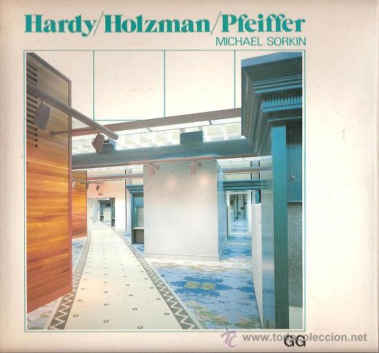 HARDY / HOLZMAN / PFEIFFER MICHAEL SORKIN, GUSTAVO GILI (Libros de Segunda Mano - Bellas artes, ocio y coleccionismo - Arquitectura)