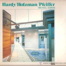 Libros de segunda mano: HARDY / HOLZMAN / PFEIFFER MICHAEL SORKIN, GUSTAVO GILI. Lote 32736462