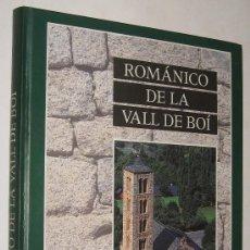 Libros de segunda mano: ROMANICO DE LA VALL DE BOI - ROSARIO FONTOVA Y CARME POLO - MUY ILUSTRADO. Lote 33073411