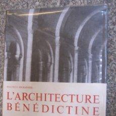 Libros de segunda mano: ARQUITECTURA BENEDICTINA EN EUROPA - MAURICE ESCHAPASSE - EDI DEUX MONDES PARIS 1963 - ARQUITECTURA. Lote 33206514
