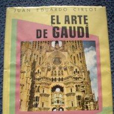 Libros de segunda mano: J.E.CIRLOT: EL ARTE DE GAUDÍ, ED.OMEGA 1954. Lote 33512871