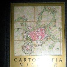 Libros de segunda mano: CARTOGRAFÍA MILITAR DE PLAZAS FUERTES Y CIUDADES ESPAÑOLAS. SIGLOS XVII Y XIX. MADRID,. Lote 33573607