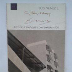Libros de segunda mano: C. ORTIZ-ECHAGUE Y RAFAEL ECHAIDE -LUIS NUÑEZ L. COLECCIÓN ARTISTAS ESPAÑOLES CONTEMPORÁNEOS. Lote 33624444