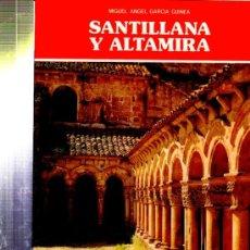 Libros de segunda mano: SANTILLANA Y ALTAMIRA, MIGUEL ÁNGEL GARCÍA GUINEA, EVEREST, LEÓN 1991, 64 PÁGS, 19X24CM. Lote 33759152