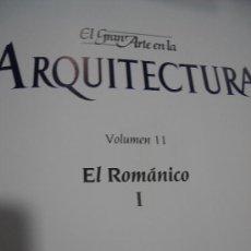 Libros de segunda mano: EL GRAN ARTE EN LA ARQUITECTURA, VOLUMEN 11, EL ROMÁNICO 1, SALVAT, BARCELONA 1992, 27X37CM. Lote 34301697