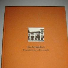 Libros de segunda mano: SAN FERNANDO 3. UN PROYECTO DE LA ILUSTRACIÓN - LIBRO SOBRE RESTAURACIÓN DE CASA PALACIO SEVILLA. Lote 34302403