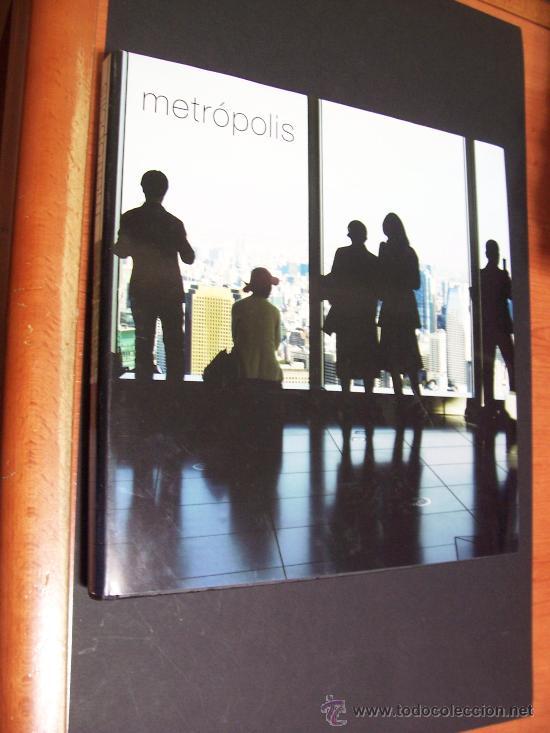 METRÓPOLIS - EDICIONS 62 / LA CAIXA - 2007 - (Libros de Segunda Mano - Bellas artes, ocio y coleccionismo - Arquitectura)