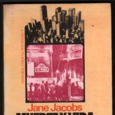 Libros de segunda mano: MUERTE Y VIDA DE LAS GRANDES CIUDADES - JANE JACOBS - 2ª EDICION. Lote 34439463