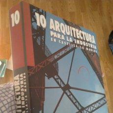 Libros de segunda mano: ARQUITECTURA PARA LA INDUSTRIA EN CASTILLA LA MANCHA / RAFAEL DÍAZ DÍAZ. Lote 34504116