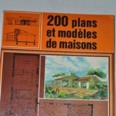 Libros de segunda mano: 200 PLANS ET MODÈLES DE MAISONS. VV.AA. RM59813. Lote 34688329