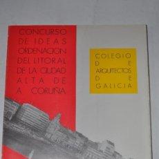 Libros de segunda mano: CONCURSO DE IDEAS. ORDENACIÓN DEL LITORAL DE LA CIUDAD ALTA DE A CORUÑA. VV. AA. RM60250. Lote 34848797