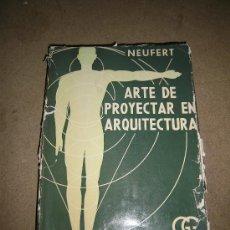 Libros de segunda mano: ARTE DE PROYECTAR EN ARQUITECTURA ERNST NEUFERT GUSTAVO GILI 1964. Lote 35173360
