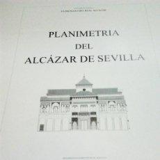 Libros de segunda mano: PLANIMETRÍA DEL ALCAZAR DE SEVILLA (A. ALMAGRO GORBEA) - 2000 - SIN USAR JAMÁS. Lote 169611233