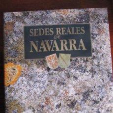 Libros de segunda mano: SEDES REALES DE NAVARRA. GOBIERNO DE NAVARRA.1998.. Lote 35574635