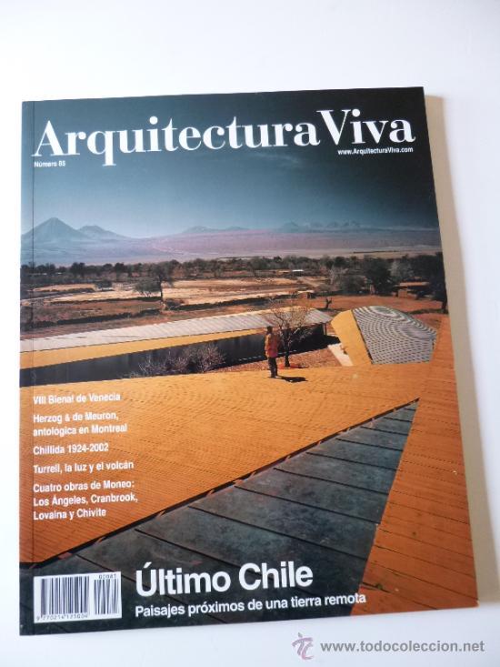 arquitectura viva n 85 ltimo chile paisajes prximos de una tierra remotaagosto - Arquitecturaviva