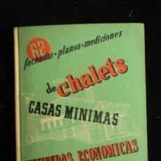 Libros de segunda mano: CHALETS VIVIENDAS ECONOMICAS. RORIGUERZ HERNANDEZ. CEAC. 1963 175 PAG. Lote 36127962