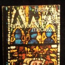 Libros de segunda mano: HISTORIA DEL ARTE UNIVERSAL. ARQUITECTURA MEDIEVAL. ERNEST ADAM. ED. MORETON 1967 250 PAG. Lote 36216913