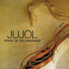 Libros de segunda mano: JUJOL -IGNASI DE SOLÀ MORALES - FOTOGRAFÌES MELBA LEVICK - EDICIONS POLÍGRAFA - 1990. Lote 36316623
