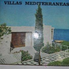 Libros de segunda mano: VILLAS MEDITERRÁNEAS. FRANCO MAGNANI RM61238. Lote 51157876