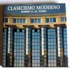 Libros de segunda mano: CLASICISMO MODERNO - ROBERT A. M. STERN. Lote 37292197
