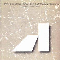 Libros de segunda mano: REVISTA SOBRE ARQUITECTURA CENTRO DE GESTION CATASTRAL Y COOPERACIÓN TRIBUTARIA MEMORIA 1987/1988. Lote 37491745