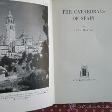 Libros de segunda mano: HARVEY, J.: THE CATHEDRALS OF SPAIN (1957). Lote 37747305