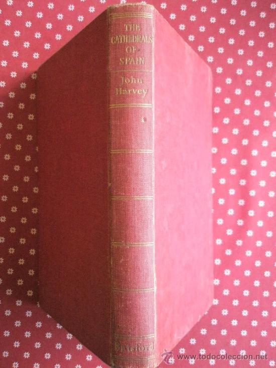Libros de segunda mano: Harvey, J.: The Cathedrals of Spain (1957) - Foto 2 - 37747305