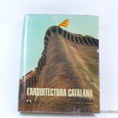 Libros de segunda mano: L´ARQUITECTURA CATALANA, A. CIRICI. TEIDE, FOTOS: R. MANENT. 1975 ED.. Lote 37828370