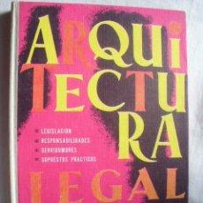 Libros de segunda mano: ARQUITECTURA LEGAL. ORTEGA GARCÍA, JOSÉ. 1967. Lote 38429399