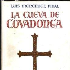 Libros de segunda mano: LA CUEVA DE COVADONGA SANTUARIO DE NUESTRA SEÑORA LA VIRGEN MARIA. LUIS MENENDEZ PIDAL Y ALVAREZ . Lote 38629142