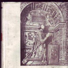 Libros de segunda mano: SEPULCROS DE LA CASA REAL DE CASTILLA. RICARDO DEL ARCO Y GARAY. . Lote 38629180