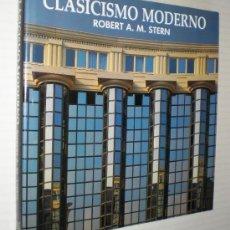 Libros de segunda mano: ROBERT A. M. STERN: CLASICISMO MODERNO.. Lote 38824266
